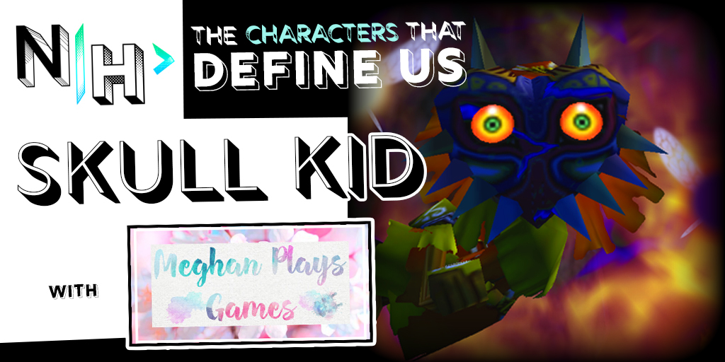 Skull Kid: The Character That Defines Meghan Plays Games